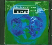 Various 20 Global Dance Warnings featuring D-Frost   CD