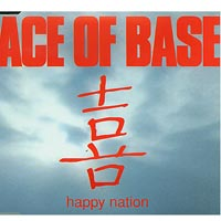 Happy Nation, Ace of base  £1.50