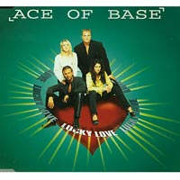Lucky Love , Ace of base