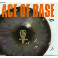 The Sign, Ace of base