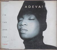 Im The One For You, Adeva  £1.50