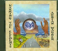 Adrian Wagner Karming the Elements CD