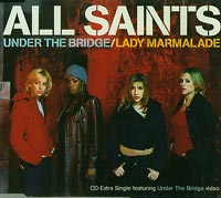 Under The Bridge, All Saints  £1.50