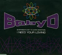 I need your loving, Baby D £1.50