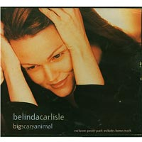 Belinda Carlisle Big Scary Animal   CDs