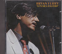Bryan Ferry Lets Stick Together CD
