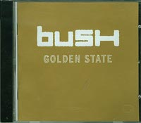 Bush   Golden State CD