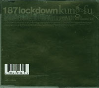 Kungfu, 187 Lockdown