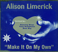 Make It On My Own, Alison Limerick