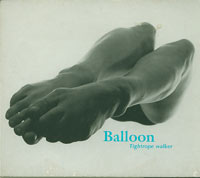 Tightrope Walker, Balloon