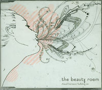 Holding On , Beauty Room