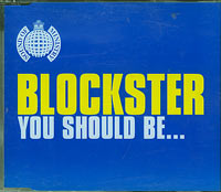 Blockster You Should Be CDs