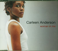 Woman In Me, Carleen Anderson £1.50