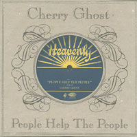 People Help The People, Cherry Ghost
