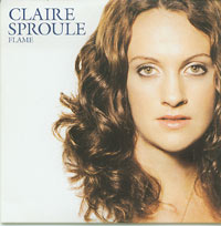 Claire Sproule Flame CDs