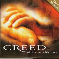 With Arms Wide Open, Creed