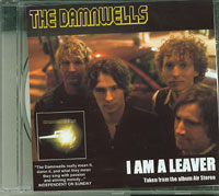 Damnwells I Am A Leaver CDs