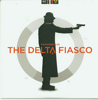 Delta Fiasco Paperhouse CDs
