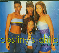No No No CD1, Destinys Child £1.50