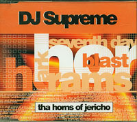 Horns Of Jerico, Dj Supreme