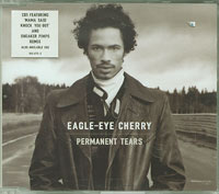 Permanent Tears (CD1), Eagle Eye Cherry £1.00