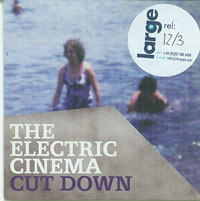 Cut Down, Electric Cinema