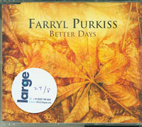 Farryl Purkiss Better Days CDs