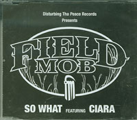 Field Mob So What CDs