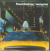 Fountains of Wayne Someone to Love CDs