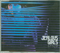 Jealous Girls, Gossip