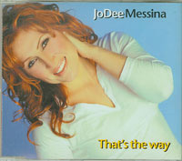 Thats The Way, Jodee Messina