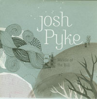 Josh Pyke Middle Of The Hill CDs