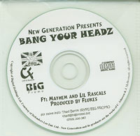 Mayhem & Lil Rascals Bang Your Headz CDs