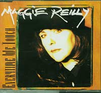 Everytime We Touch, Maggie Reilly