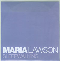 Sleepwalking, Maria Lawson