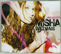 Misha Williams Unexpectedly CDs
