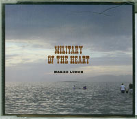 Military Of The Heart, Naked Lunch