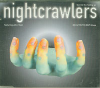Dont Let The Feeling Go, Nightcrawlers    £1.50
