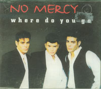 Where Do You Go, No Mercy £1.50