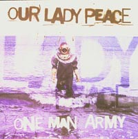 One Man Army, Our Lady Peace