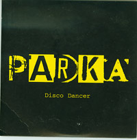 Disco Dancer, Parka