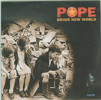 Pope Brave New World CDs