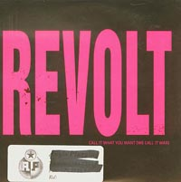 Call It What You Want (We Call It War), Revolt