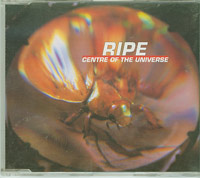 Centre Of Universe, Ripe £1.50