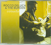 Colourful, Rocco Deluca And The Burden