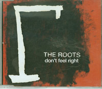 Dont Feel Right, Roots