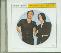 To The Moon And Back CD2, Savage Garden