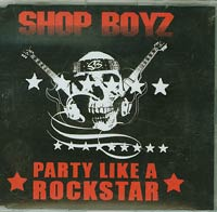Party Like A Rockstar, Shop Boyz
