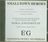 Moral Judgement, Smalltown Heros