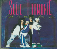 Ill Be There For You CD1, Solid Harmonie £1.50